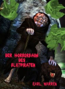 Der Horrorbaum des Blutpiraten