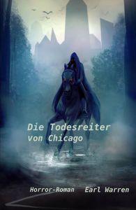 Die Todesreiter von Chicago