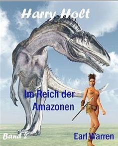 Harry Holt 2 im reich der Amazonen