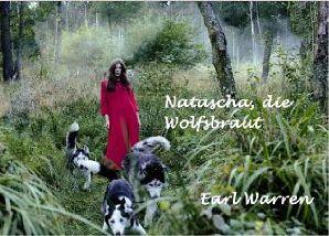 Natascha, die Wolfsbraut