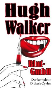Walker Hugh_Blut-GmbH_1000x1600px_300ppi