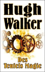 Walker Hugh_Des Teufels Magie_800x1280px_300ppi
