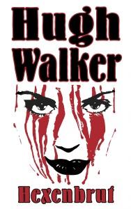Walker Hugh_Hexenbrut_1000x1600px_300ppi