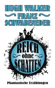 Walker Hugh_Reich ohne Schatten_1000x1600